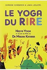 Le yoga du rire Broché