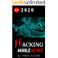 Hacking Mobile Device : How TO Hack Mobile ( Android ,Camera , Iphon ) , Learn Ethical Hacking
