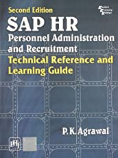 Sap Hr Personnel Administration and Recruitment: Technical Reference and Learning Guide