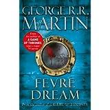 Fevre Dream: George R.R. Martin (Fantasy Masterworks 13)