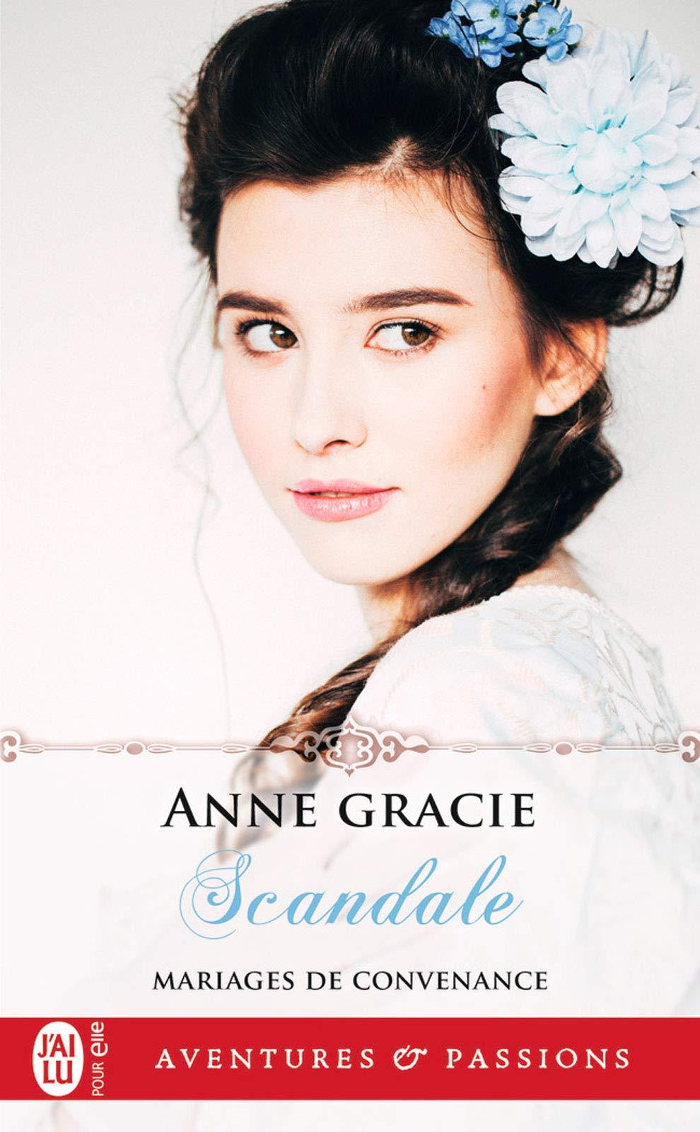 Mariages de convenance (tome 2) - Scandale por Anne Gracie
