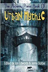 The Alchemy Press Book of Urban Mythic Paperback
