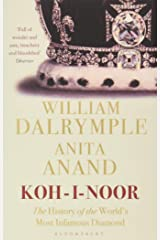 Koh-i-Noor: The History of the World's Most Infamous Diamond Paperback