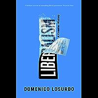 Liberalism: A Counter-History (English Edition)