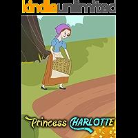 Princess Charlotte: Bedtime Stories For Kids