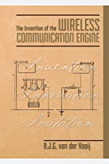 The Invention of the Wireless Communication Engine (Invention Series Book 6) Kindle Edition