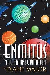 Enmitus: The Transformation Paperback