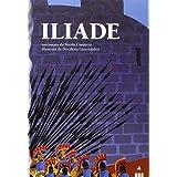 Iliade. Ediz. illustrata