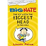 The Boy with the Biggest Head in the World (Big Nate, Book 1)