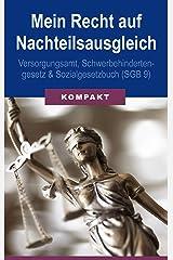 Mein Recht auf Nachteilsausgleich - Versorgungsamt, Schwerbehindertengesetz & Sozialgesetzbuch (SGB 9) Kindle Ausgabe