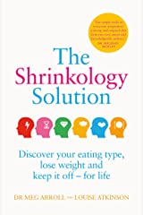 The Shrinkology Solution Kindle Edition