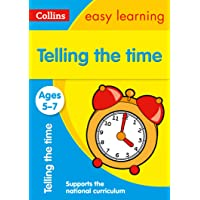 Telling the Time Ages 5-7: Ideal for home… by Collins Easy Learning