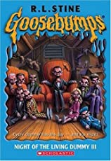 Night of the Living Dummy - III (Goosebumps - 40)