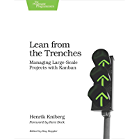 Lean from the Trenches: Managing Large-Scale Projects with Kanban (English Edition)