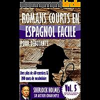 """Romans courts en espagnol facile pour débutants avec plus de 60 exercices & 200 mots de vocabulaire: """"Sherlock Holmes…"""