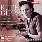 Ruth Gipps - Sinfonien 1 & 2, Song for Orchestra, Knight in Armour