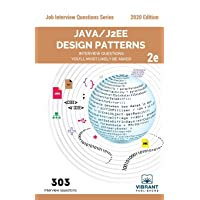 Java/J2EE Design Patterns Interview Questions You'll Most Likely Be Asked: Second Edition (Job Interview Questions)