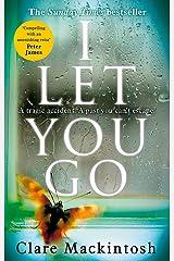 I Let You Go Paperback