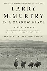 In a Narrow Grave: Essays on Texas Paperback