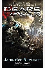 Gears of War: Jacinto's Remnant Mass Market Paperback