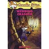 Wedding Crasher: 28 (Geronimo Stilton)
