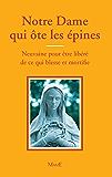 Notre Dame qui ôte les épines (Prières)