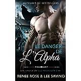 Le Danger de l'Alpha: Une romance de loup métamorphe biker