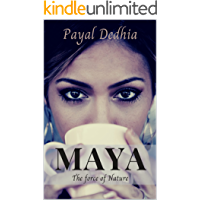 Maya: The Force of Nature