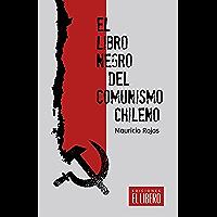 El libro negro del comunismo chileno (Spanish Edition)