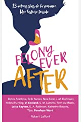 Felony Ever After - Édition française (French Edition) Kindle Edition