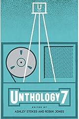 Unthology 7 Kindle Edition