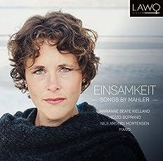 Beate Kielland, Marianne & Anders Mortensen, Nils - Einsamkeit | Songs By Mahler