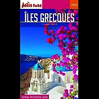 ÎLES GRECQUES 2020 Petit Futé (Country Guide)