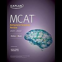 MCAT Behavioral Sciences Review 2021-2022: Online + Book (Kaplan Test Prep) (English Edition)