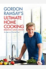 Gordon Ramsay's Ultimate Home Cooking Hardcover