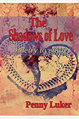 The Shadows of Love Kindle Edition
