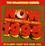 Now That's What I Call Music 1995 - Millennium Series