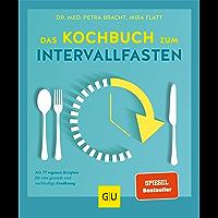 Das Kochbuch zum Intervallfasten: Mit 77 veganen Rezepten für eine gesunde und nachhaltige Ernährung (GU Diät&Gesundheit…