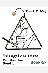 Triangel der Lüste - Band 1: Erotikedition Kindle Ausgabe