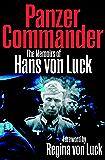 Panzer Commander: The Memoirs of Hans von Luck