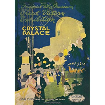 1921 Crystal Palace Exhibition A3 Poster Reprint