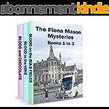 The Fiona Mason Mysteries: Books 1 to 3 (English Edition)