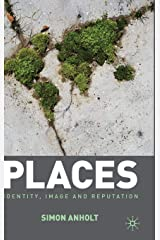 Places: Identity, Image and Reputation Hardcover