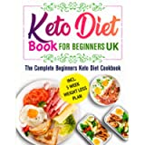 keto diet book for beginners uk: The Complete Beginners Keto Diet Cookbook with Quick, Healthy & Criрѕу Rесiреѕ incl. 5…