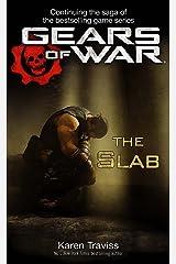 Gears of War: The Slab (Gears of War 5) Paperback