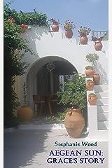Aegean Sun: Grace's Story Kindle Edition