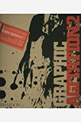 Graphic Agitation 2: Social and Political Graphics in the Digital Age Hardcover