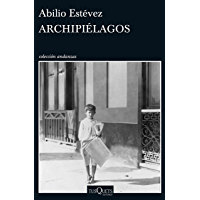 Archipiélagos (Andanzas) (Spanish Edition)
