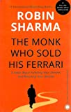 ROBIN SHARMA THE MONK WHO SOLD HIS FERRARI