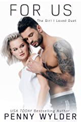For Us (The Girl I Loved Duet Book 2) (English Edition) Kindle Ausgabe